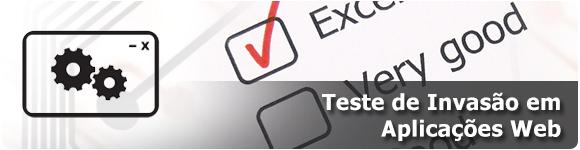 Teste de Invasão em Aplicações Web