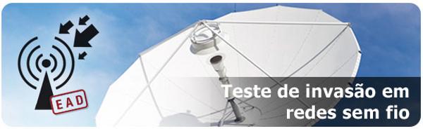 Teste de Invasão em Redes Sem Fio - Curso Online